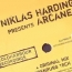 Niklas Harding Presents Arcane